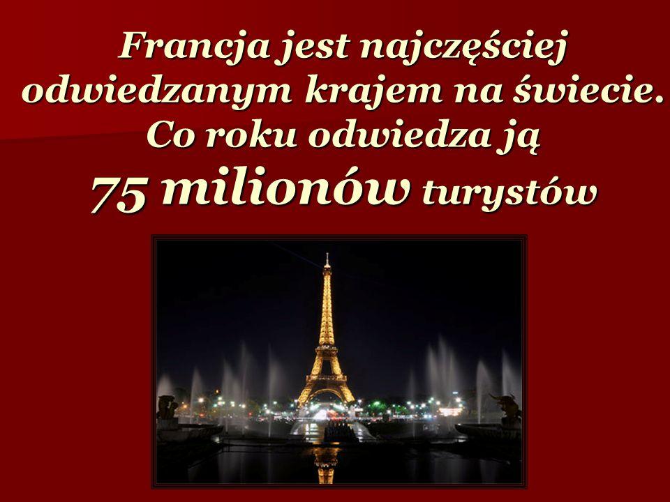 Francja jest najczęściej odwiedzanym krajem na świecie