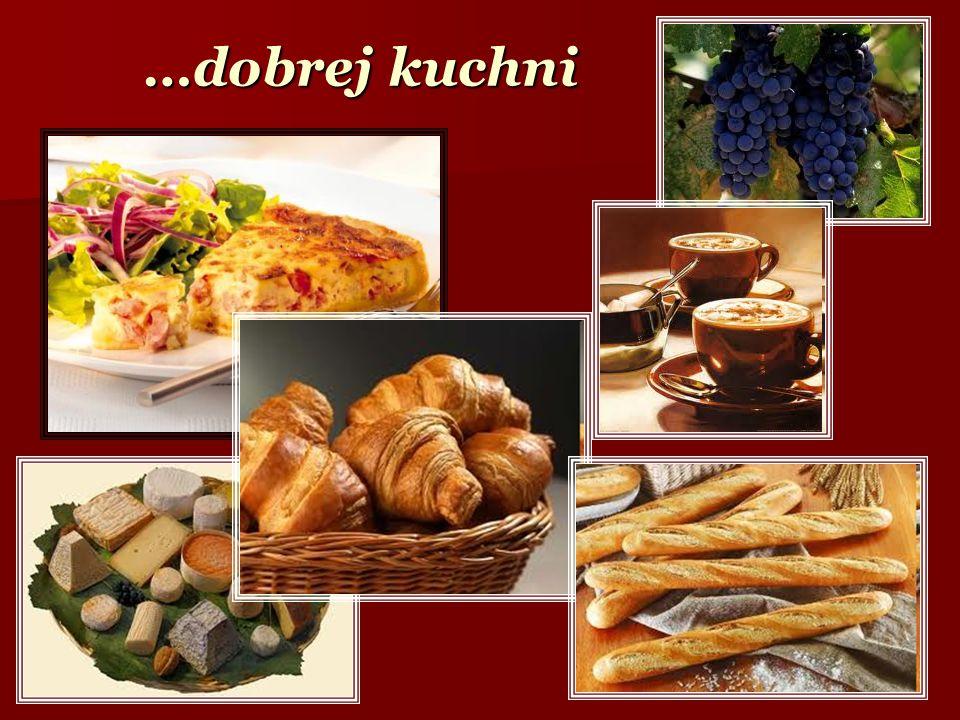 …dobrej kuchni