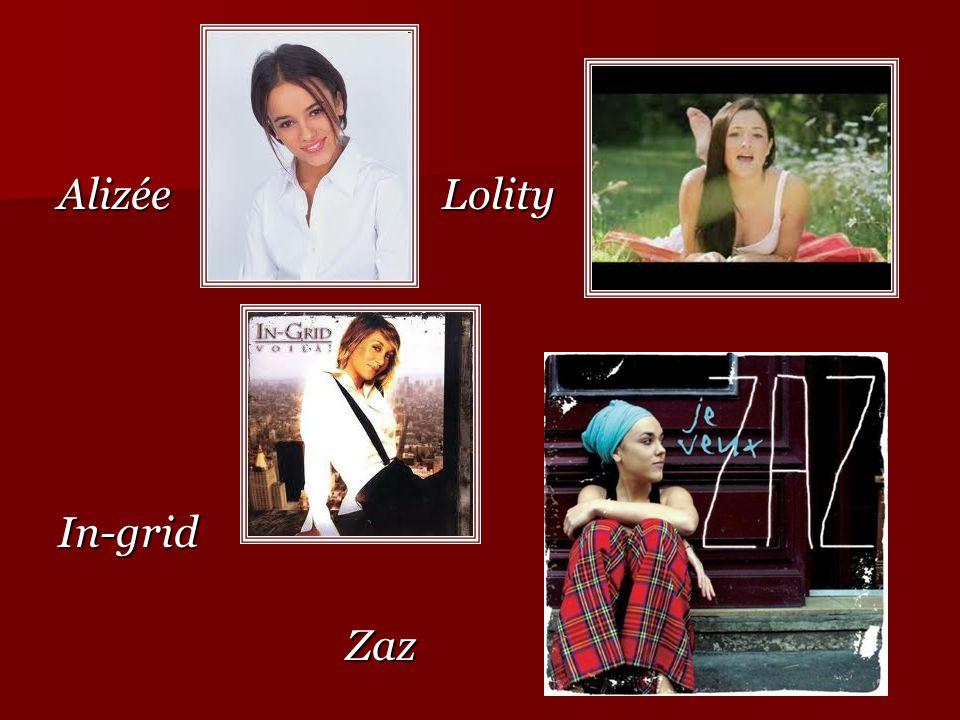 Alizée Lolity In-grid Zaz