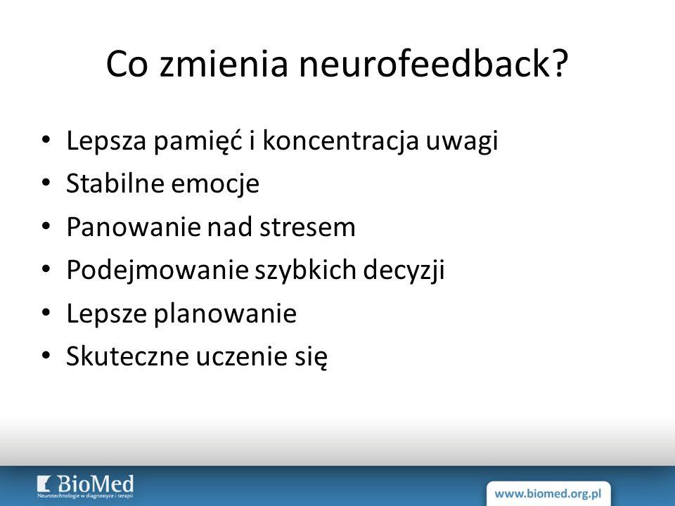 Co zmienia neurofeedback