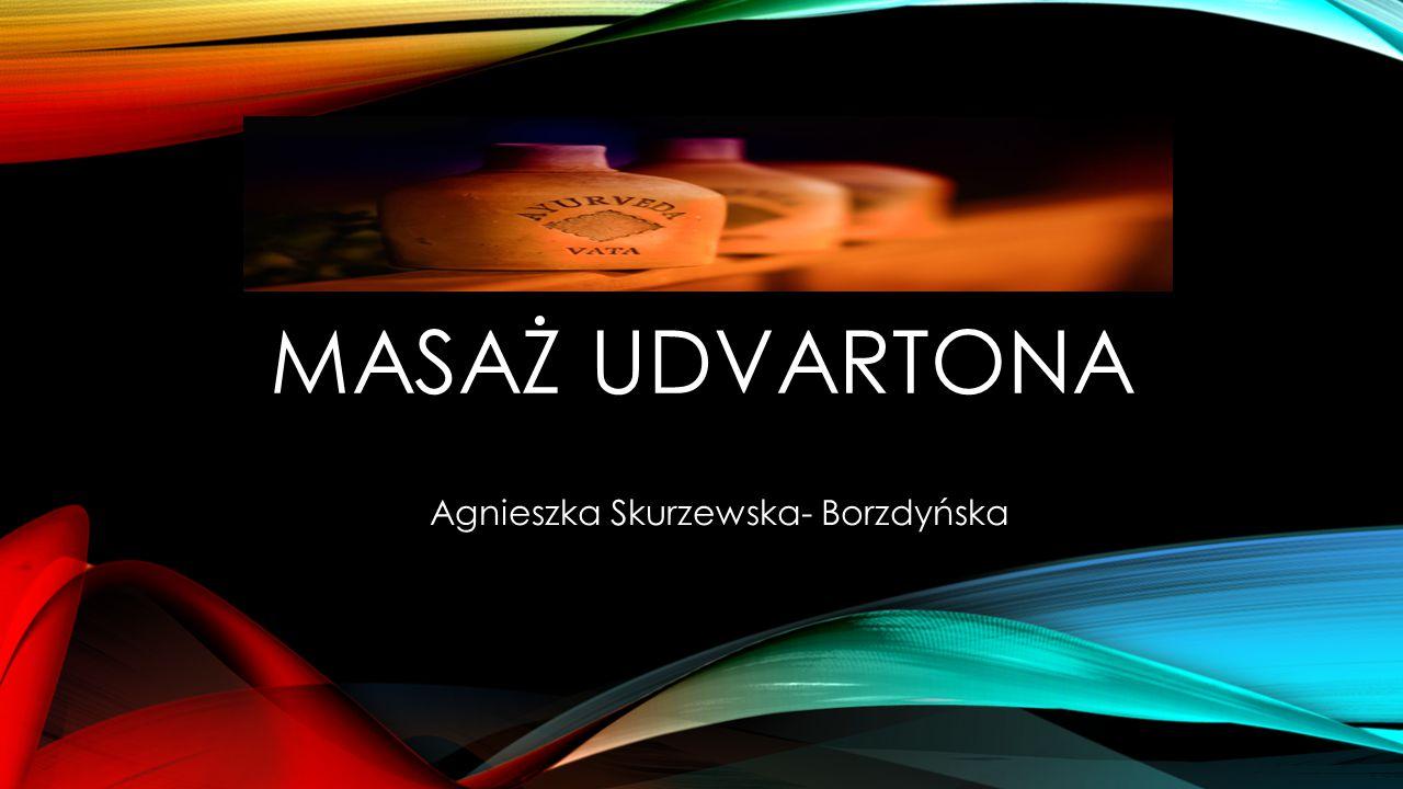 Agnieszka Skurzewska- Borzdyńska