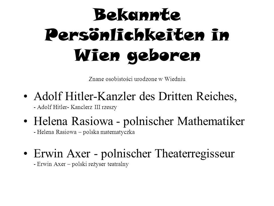 Bekannte Persönlichkeiten in Wien geboren Znane osobistości urodzone w Wiedniu