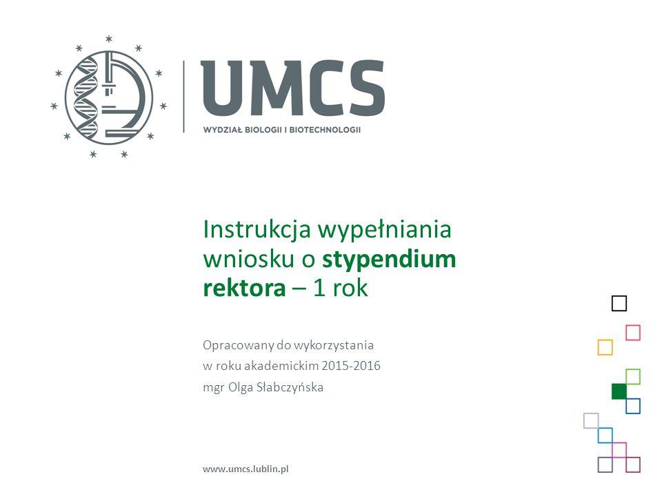 Instrukcja wypełniania wniosku o stypendium rektora – 1 rok