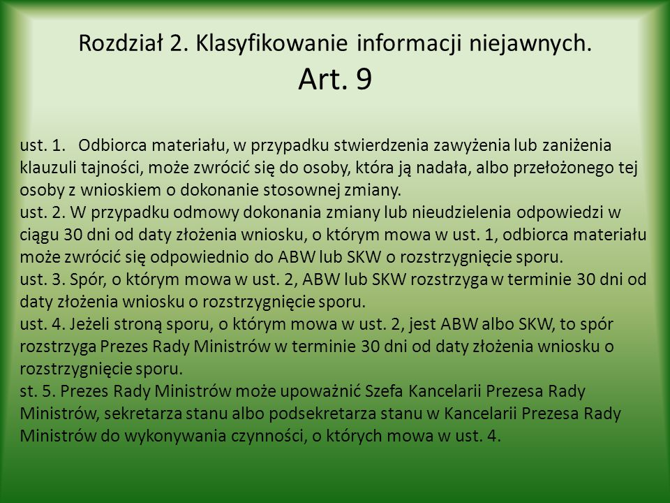 Rozdział 2. Klasyfikowanie informacji niejawnych. Art. 9