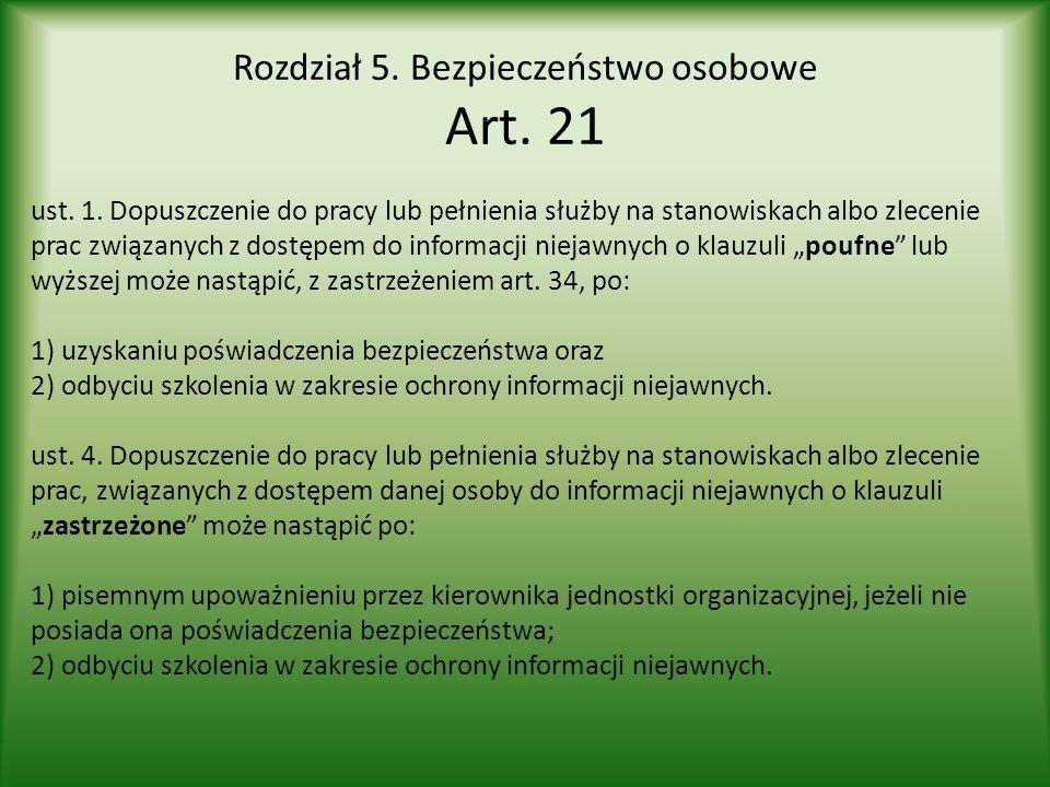 Rozdział 5. Bezpieczeństwo osobowe Art. 21