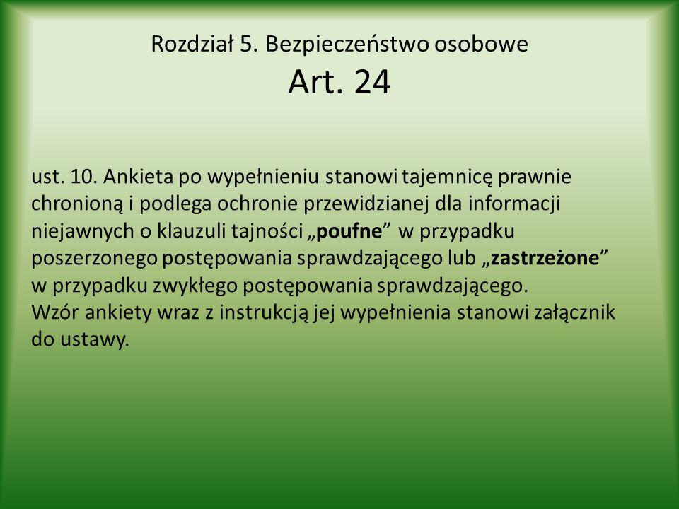 Rozdział 5. Bezpieczeństwo osobowe Art. 24