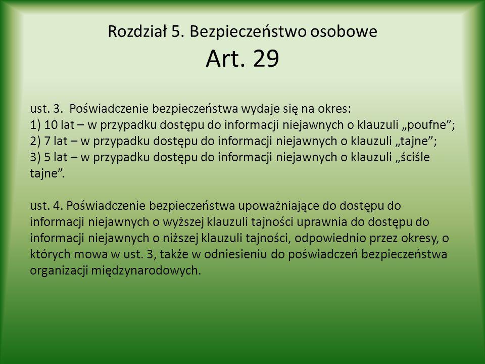 Rozdział 5. Bezpieczeństwo osobowe Art. 29