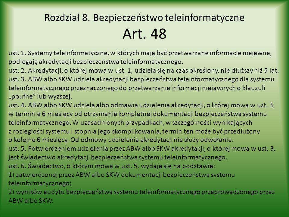 Rozdział 8. Bezpieczeństwo teleinformatyczne Art. 48