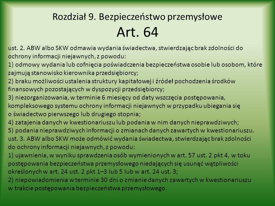Rozdział 9. Bezpieczeństwo przemysłowe Art. 64