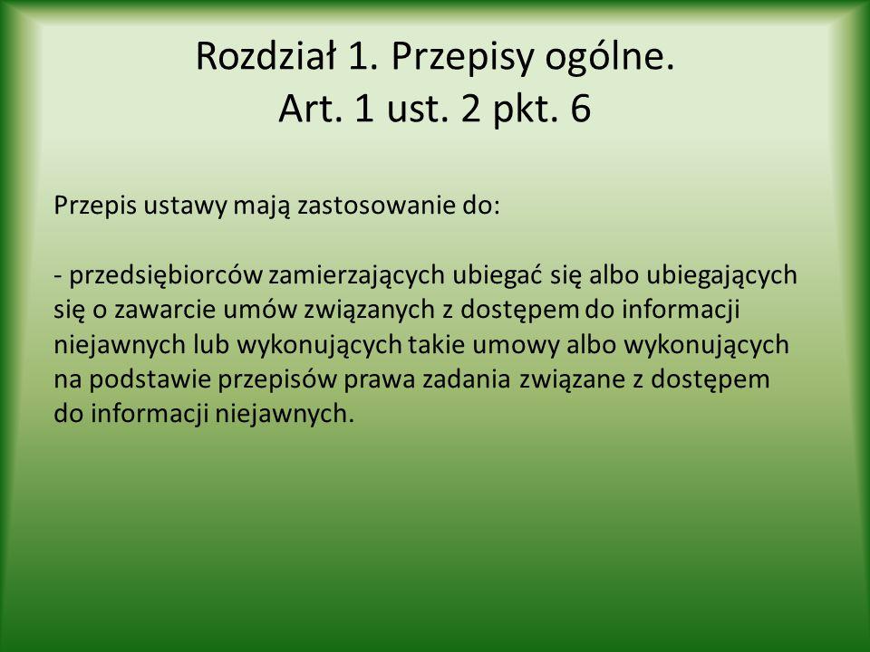 Rozdział 1. Przepisy ogólne. Art. 1 ust. 2 pkt. 6
