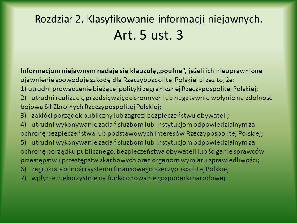 Rozdział 2. Klasyfikowanie informacji niejawnych. Art. 5 ust. 3