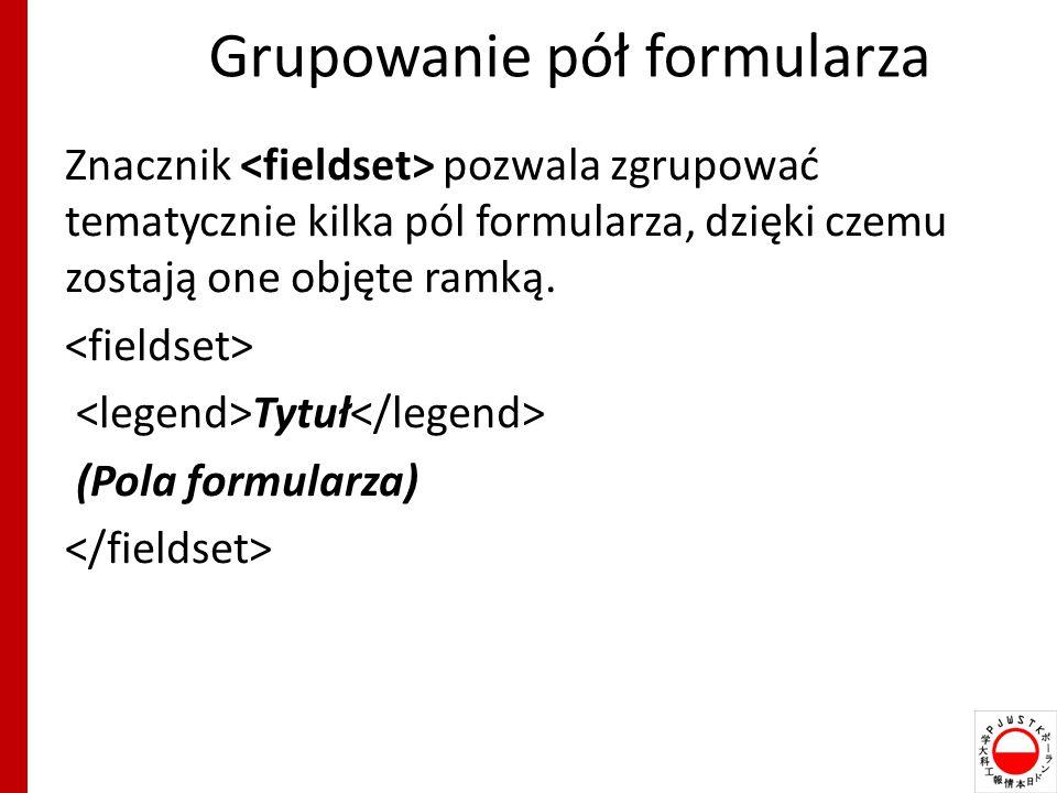 Grupowanie pół formularza