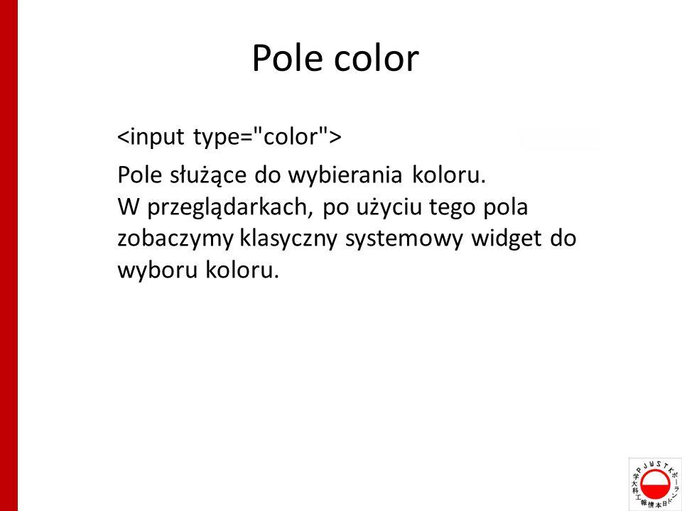 Pole color <input type= color >