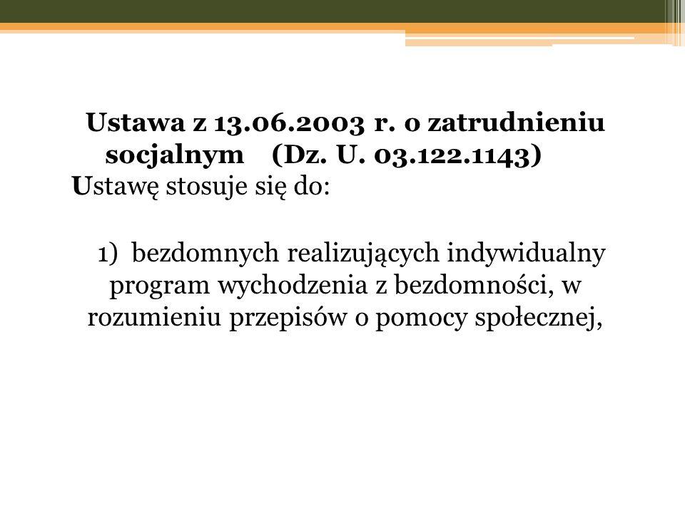 Ustawa z 13. 06. 2003 r. o zatrudnieniu socjalnym (Dz. U. 03. 122