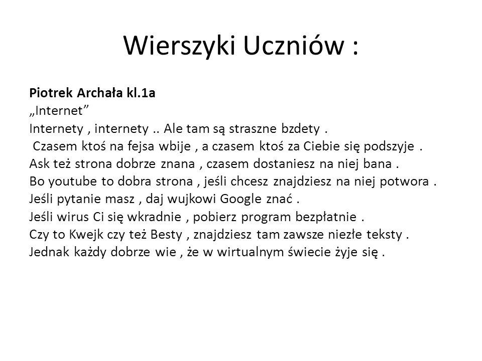 """Wierszyki Uczniów : Piotrek Archała kl.1a """"Internet"""