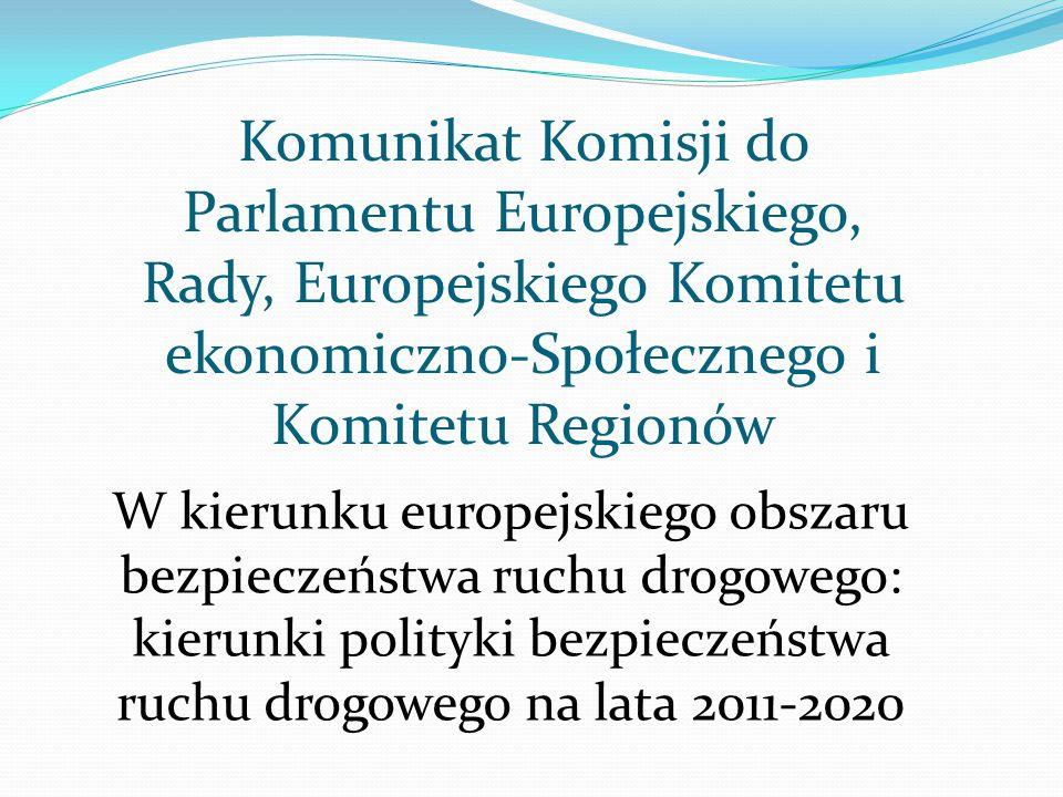 Komunikat Komisji do Parlamentu Europejskiego, Rady, Europejskiego Komitetu ekonomiczno-Społecznego i Komitetu Regionów