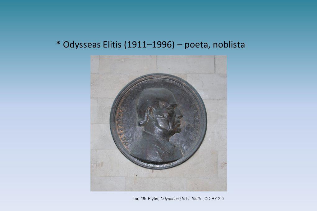 * Odysseas Elitis (1911–1996) – poeta, noblista
