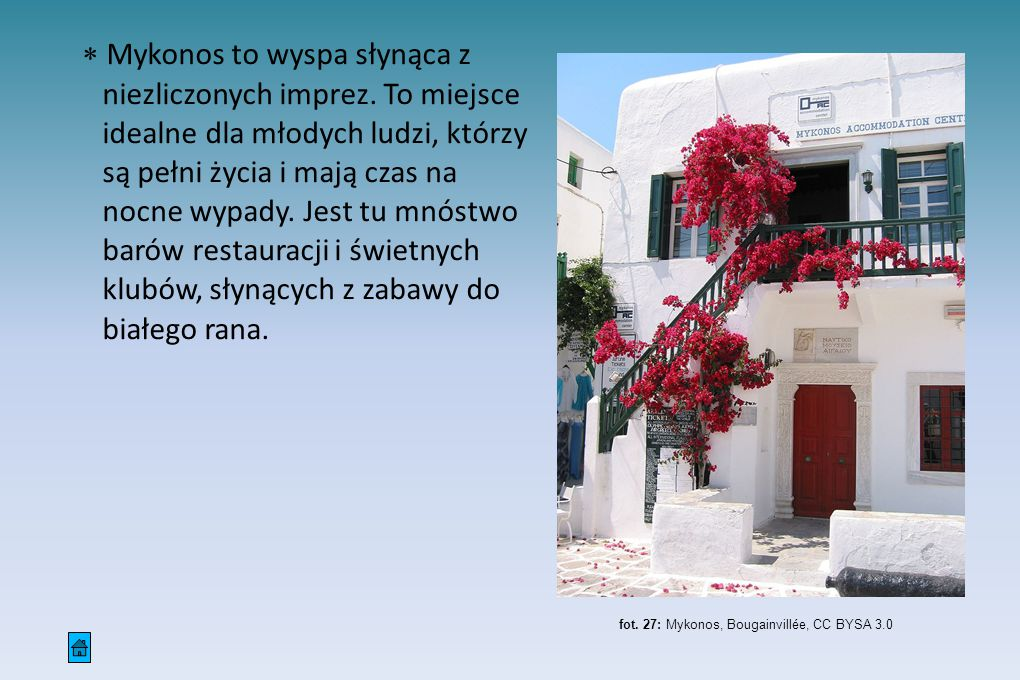 fot. 27: Mykonos, Bougainvillée, CC BYSA 3.0