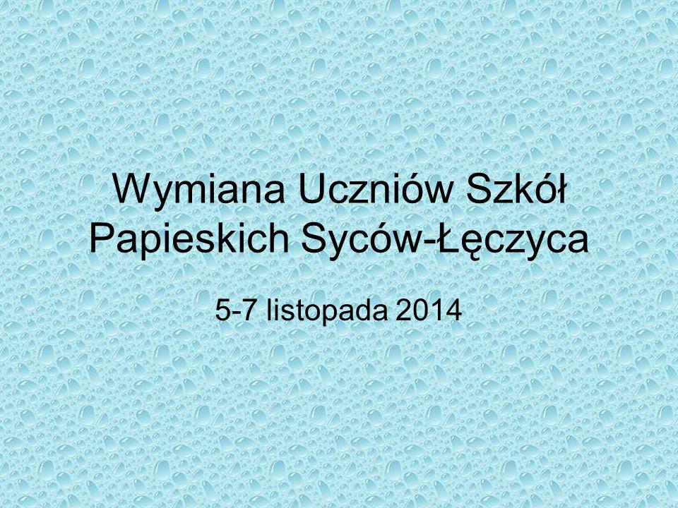 Wymiana Uczniów Szkół Papieskich Syców-Łęczyca