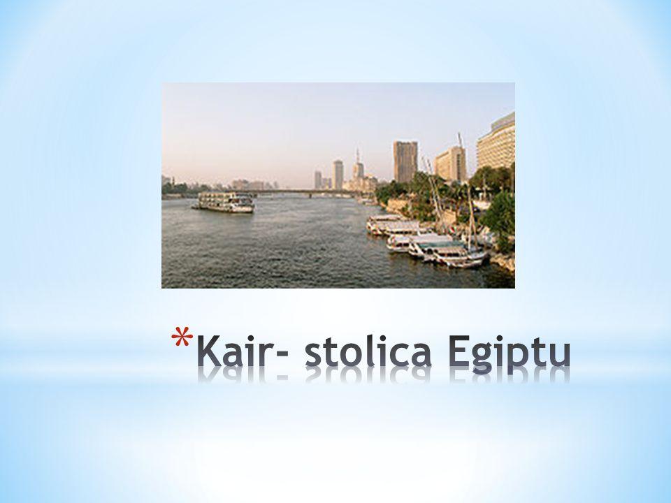Kair- stolica Egiptu