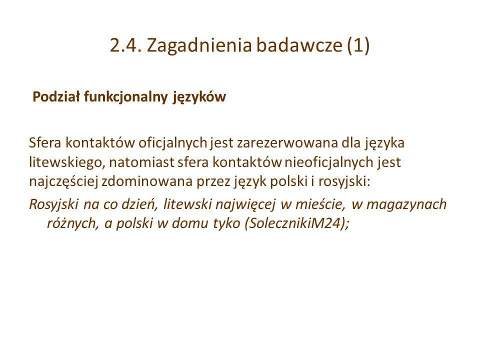 2.4. Zagadnienia badawcze (1)