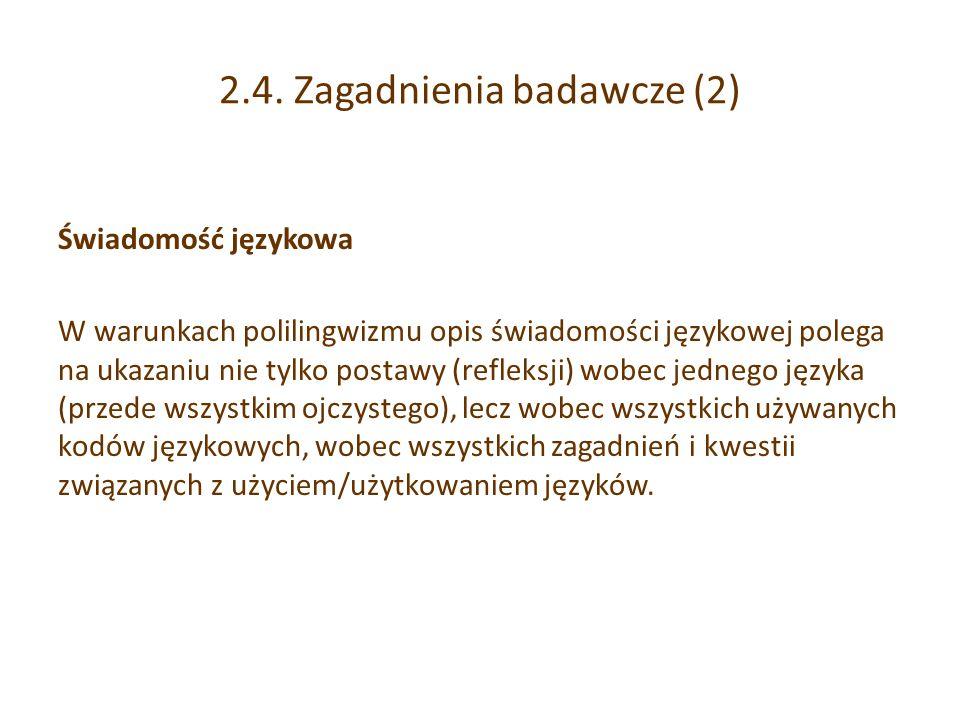 2.4. Zagadnienia badawcze (2)