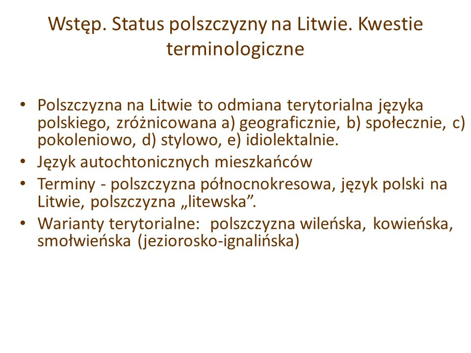 Wstęp. Status polszczyzny na Litwie. Kwestie terminologiczne