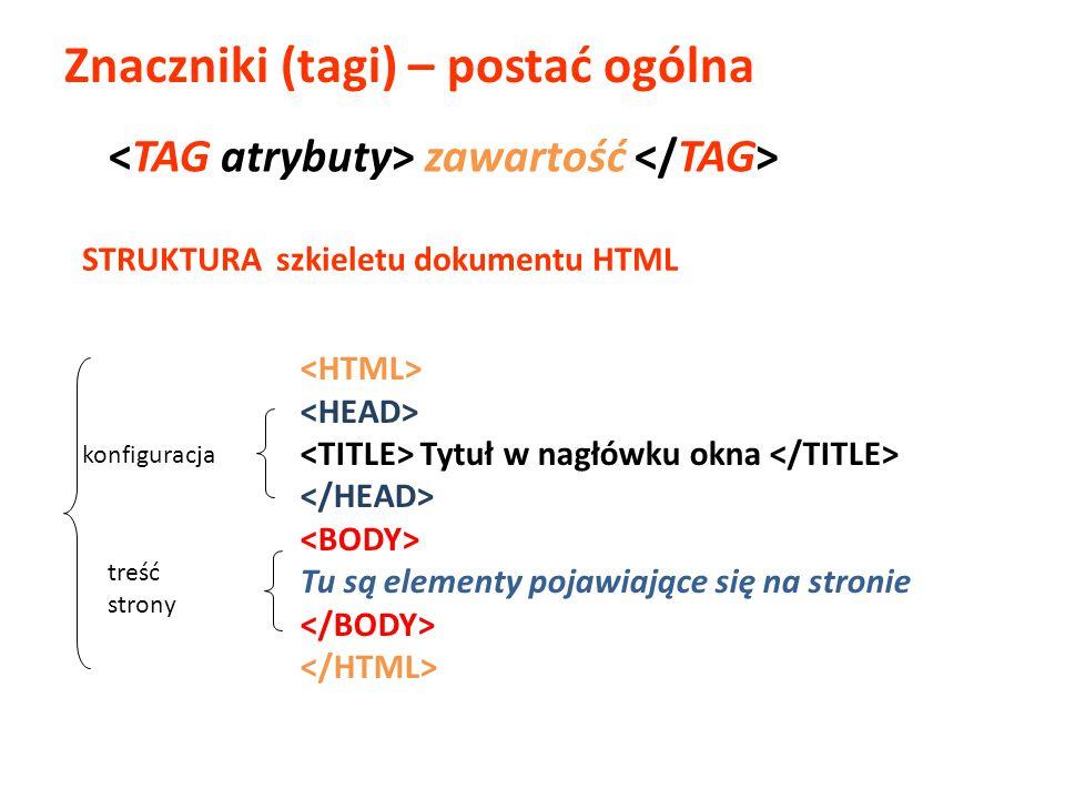 Znaczniki (tagi) – postać ogólna