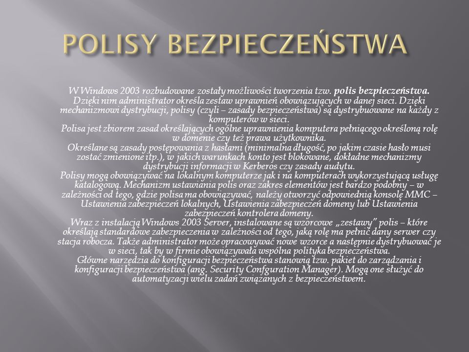 POLISY BEZPIECZEŃSTWA