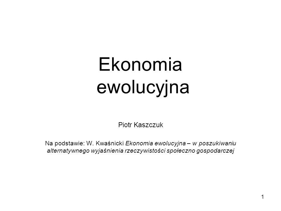 Ekonomia ewolucyjna Piotr Kaszczuk