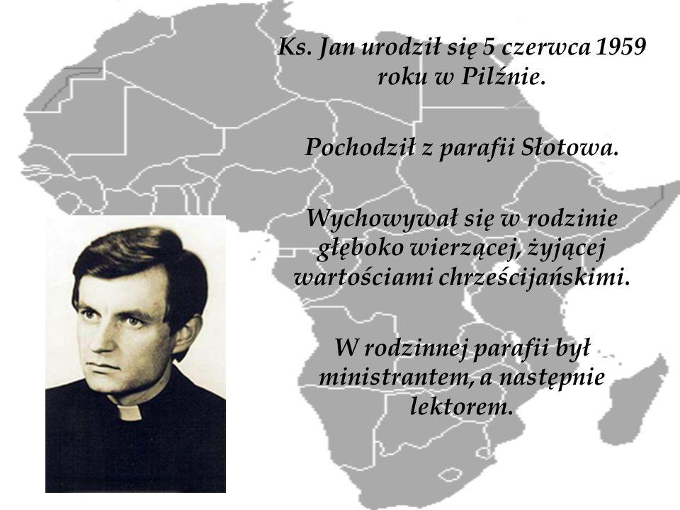 Ks. Jan urodził się 5 czerwca 1959 roku w Pilźnie.