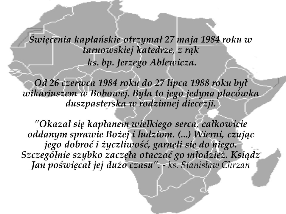Święcenia kapłańskie otrzymał 27 maja 1984 roku w tarnowskiej katedrze, z rąk