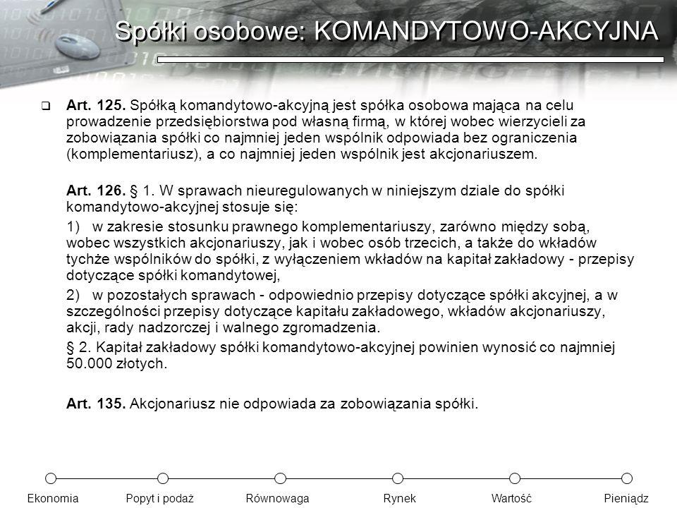 Spółki osobowe: KOMANDYTOWO-AKCYJNA