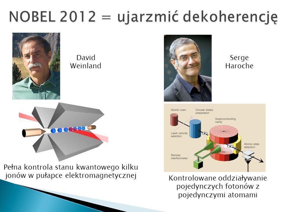 NOBEL 2012 = ujarzmić dekoherencję