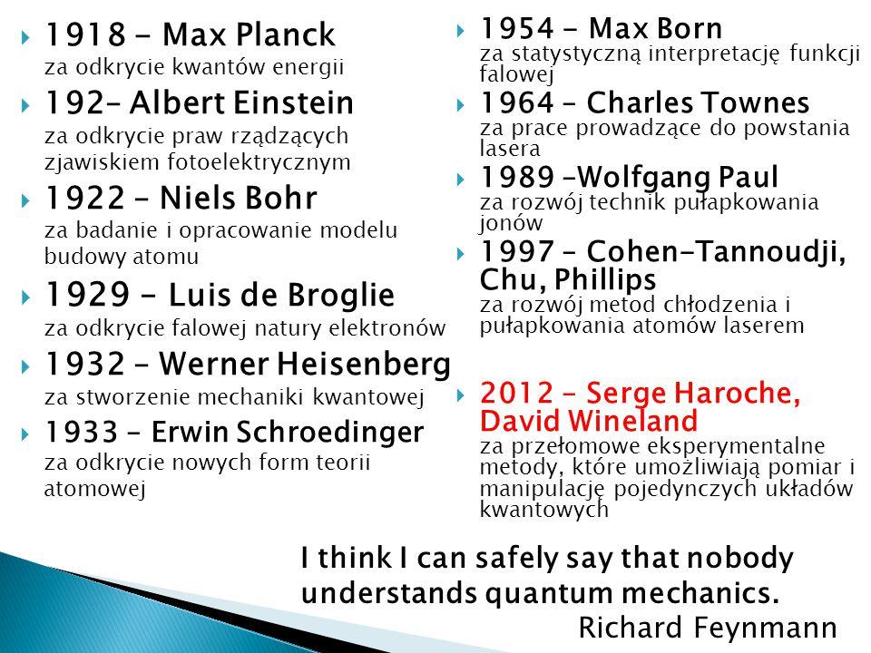 1929 – Luis de Broglie za odkrycie falowej natury elektronów