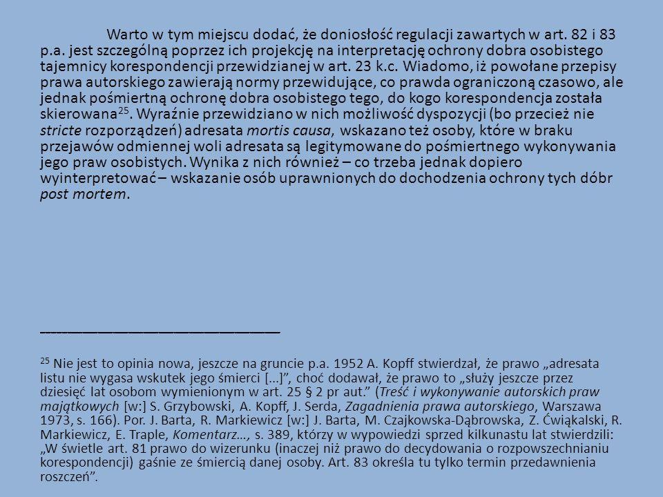 Warto w tym miejscu dodać, że doniosłość regulacji zawartych w art