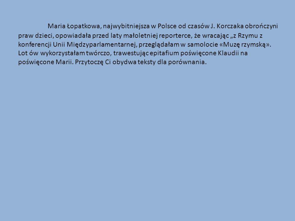 Maria Łopatkowa, najwybitniejsza w Polsce od czasów J