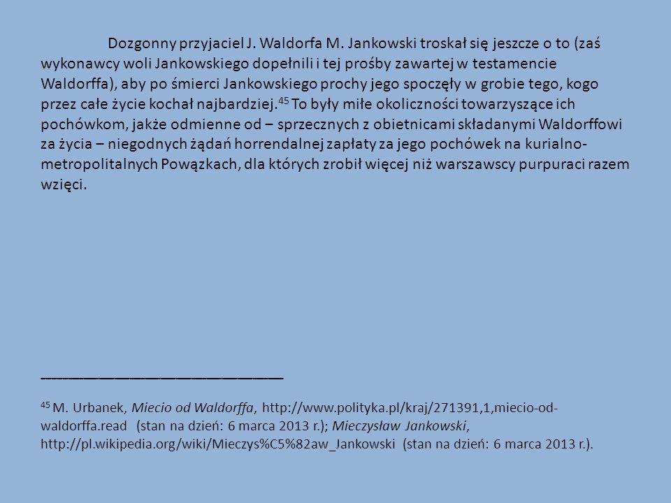 Dozgonny przyjaciel J. Waldorfa M