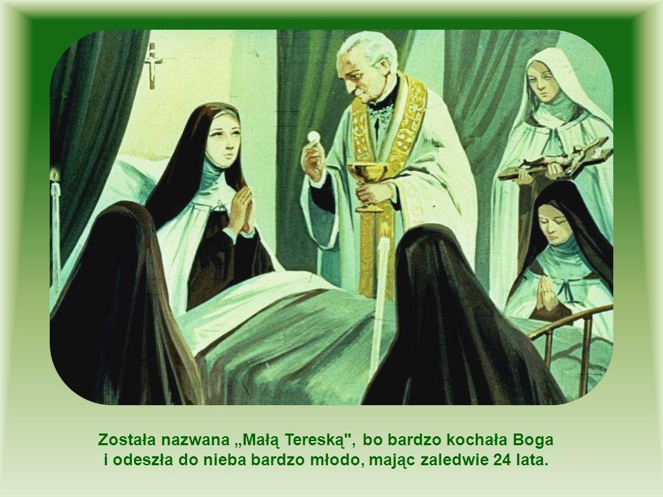 """Została nazwana """"Małą Tereską , bo bardzo kochała Boga"""