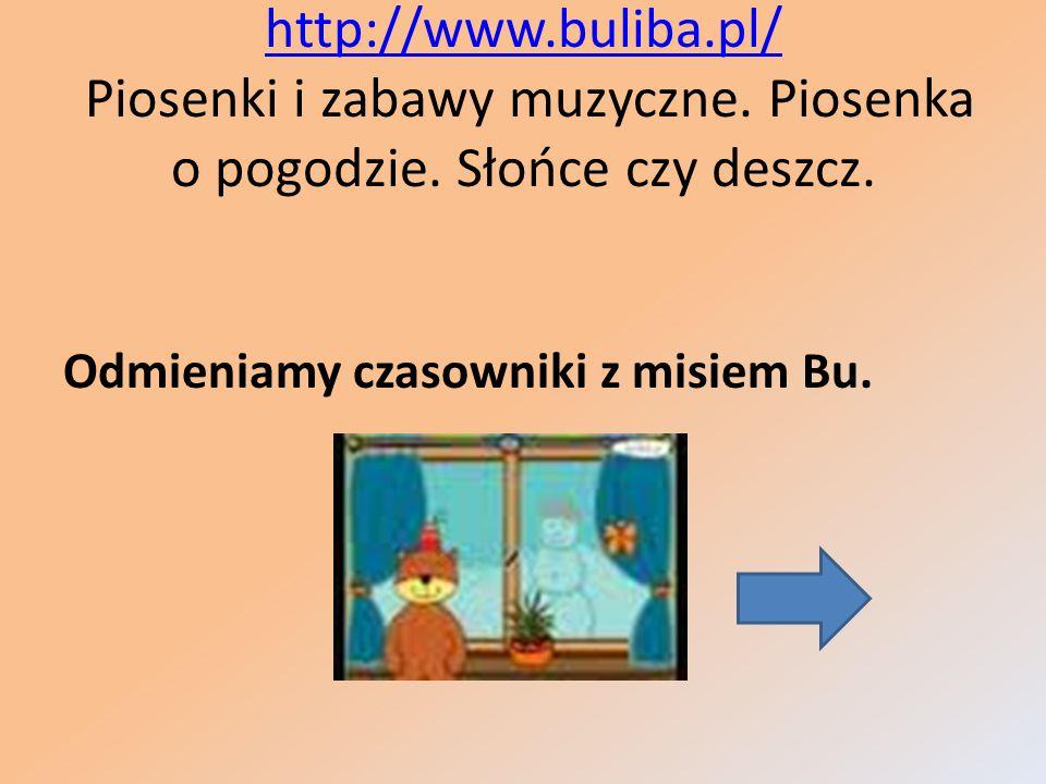 http://www.buliba.pl/ Piosenki i zabawy muzyczne. Piosenka o pogodzie. Słońce czy deszcz.