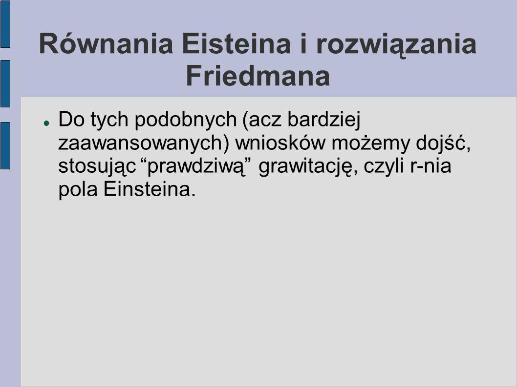 Równania Eisteina i rozwiązania Friedmana
