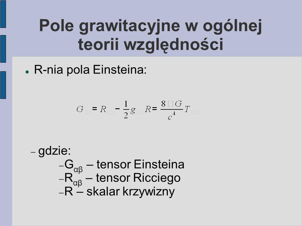 Pole grawitacyjne w ogólnej teorii względności