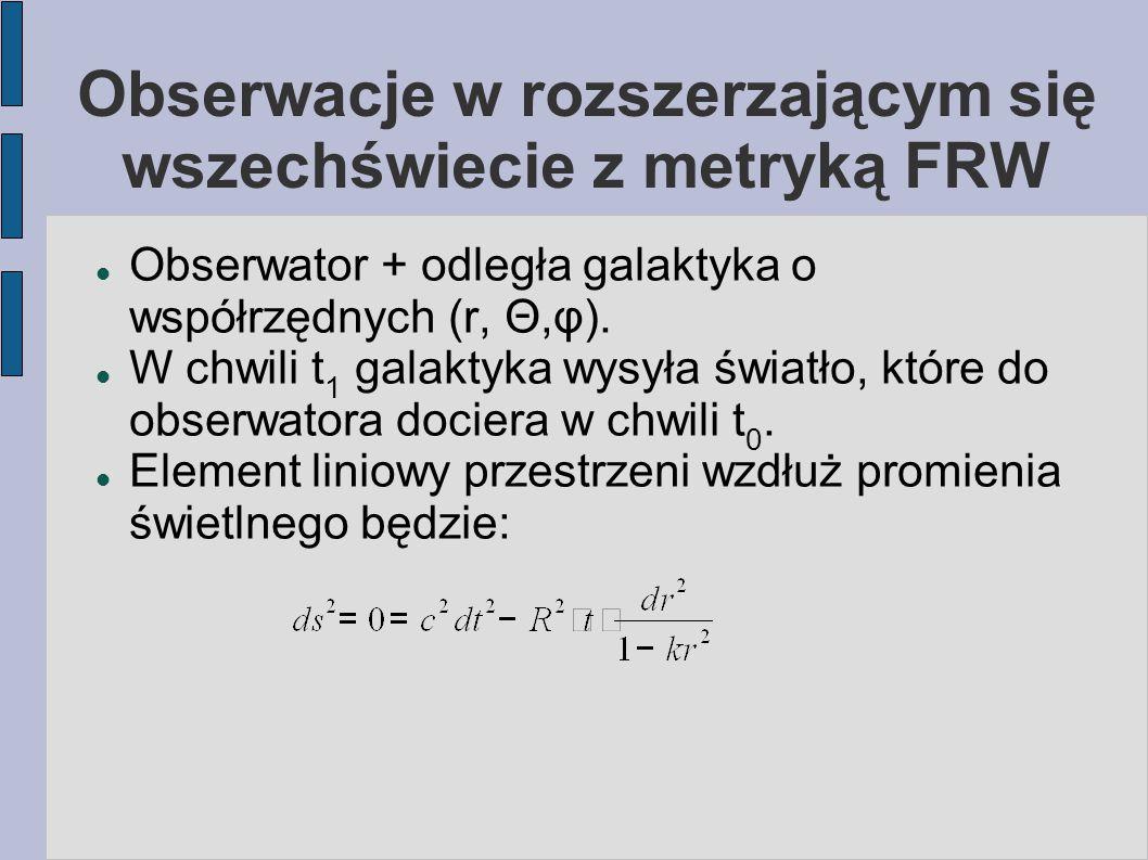 Obserwacje w rozszerzającym się wszechświecie z metryką FRW