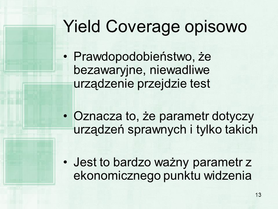 Yield Coverage opisowo