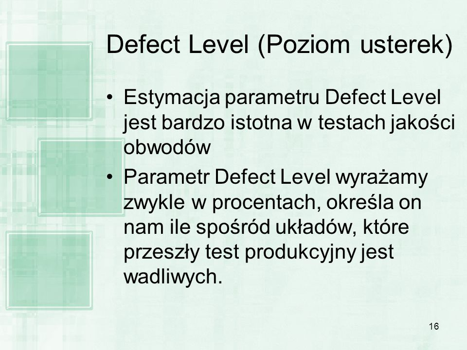 Defect Level (Poziom usterek)