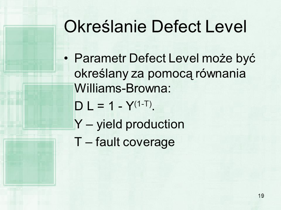 Określanie Defect Level