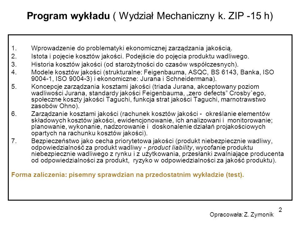Program wykładu ( Wydział Mechaniczny k. ZIP -15 h)