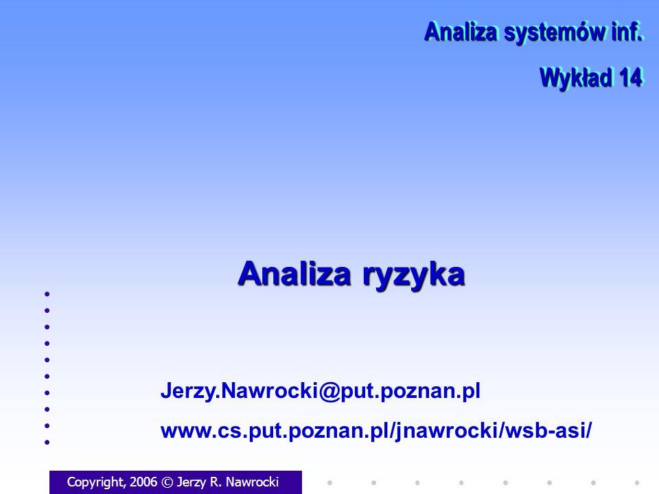Analiza ryzyka Analiza systemów inf. Wykład 14