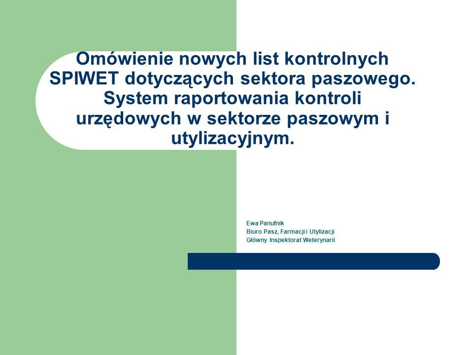 Omówienie nowych list kontrolnych SPIWET dotyczących sektora paszowego