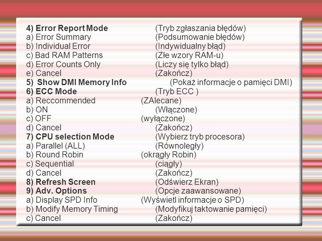4) Error Report Mode (Tryb zgłaszania błędów)